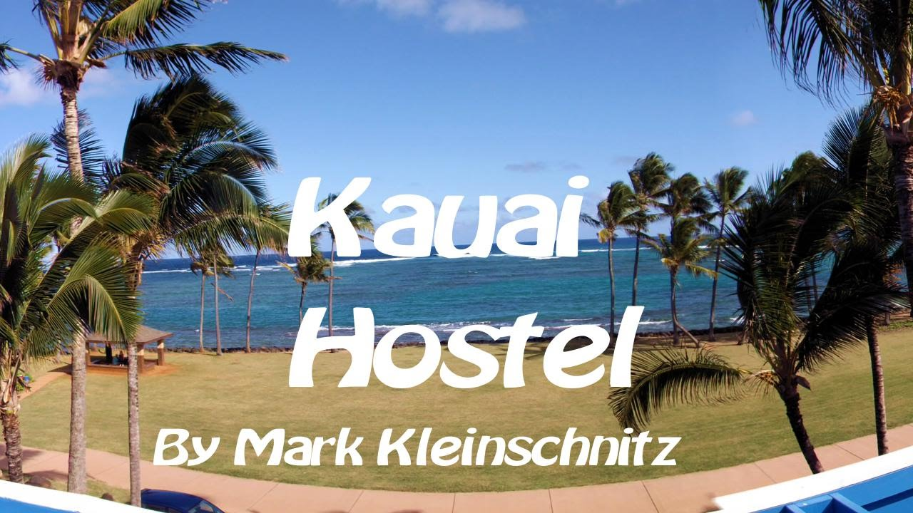 A Go Pro View Of Kauai Beach House Hostel