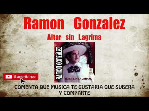 "Ramon Gonzalez ""Altar Sin Lagrimas"" CD COMPLETO"