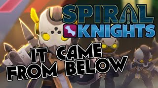 It Came From Below - Spiral Knights - New Vanguard Mission
