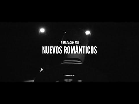La Habitación Roja - Nuevos Románticos (Video oficial)