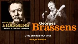 Georges Brassens - J'me suis fait tout petit