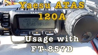 Yaesu ATAS 120A Usage with FT-857D