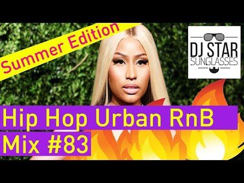 🔥 Best of Hip Hop Urban RnB Reggaeton Summer Video Mix 2018 #83 - Dj StarSunglasses