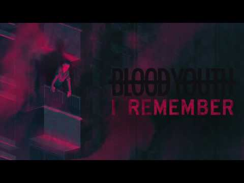 Blood Youth - I Remember