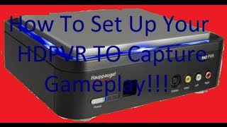 How to capture gameplay with an hdpvr on mac or pc.