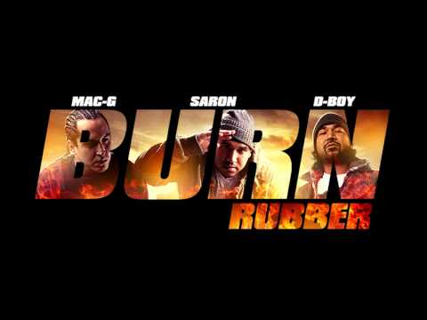 Cartier Music Group - Burn Rubber (Mac G, Saron, D-Boy) Audio