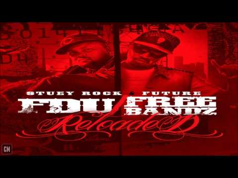 Stuey Rock & Future - FDU & Free Bandz: Reloaded [FULL MIXTAPE + DOWNLOAD LINK] [2011]