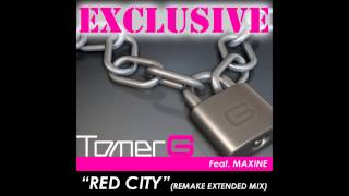 Tomer G Feat. Maxine – Red City (Remake Extended Mix)