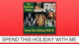 The Anita Kerr Singers - Spend This Holiday With Me