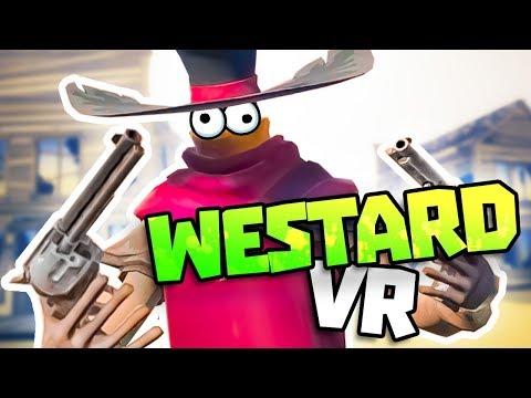 ROBBING BANKS IN WESTERN VR - Westard VR Gameplay - VR HTC Vive Gameplay