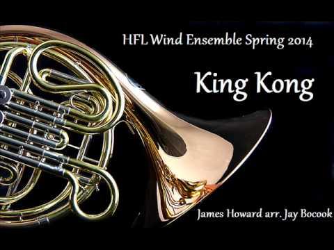 King Kong - HFL Wind Ensemble Spring 2014