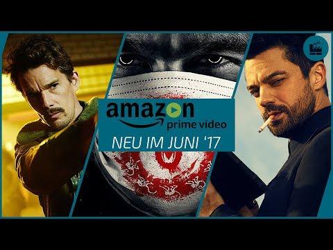 Neu auf Amazon Prime Video im Juni 2017 | Die besten Filme und Serien