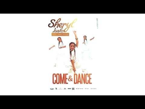 Sheryl Isako Come And Dance ft Clinton hamerton