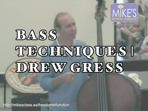Techniques and Concepts for Expanding the Supportive Role of the Bass in Ensemble Music | Drew Gress