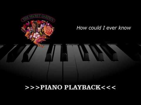Piano Playback - How could I ever know (The Secret Garden)