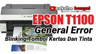 EPSON OFFICE T1100 GENERAL ERROR, printer epson office t1100, epson t1100 general error, epson t1100