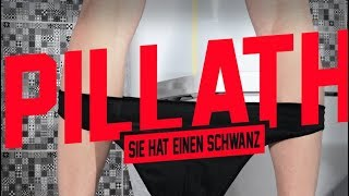 Pillath - Sie hat einen Schwanz (Official Video) prod. by GOREX