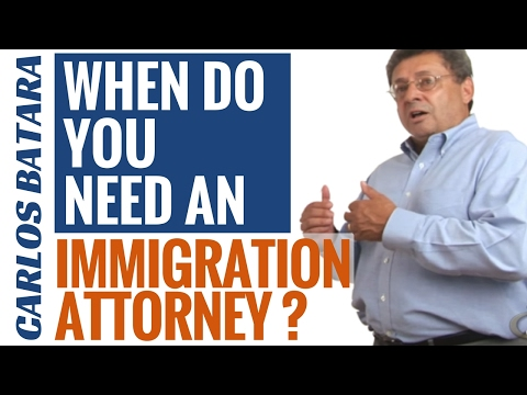 Do You Need An Immigration Attorney?