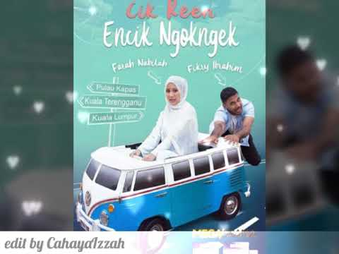 Special video for drama Cik Reen Encik NgokNgek
