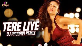 Tere Liye (Remix)   DJ Prudhvi   Prince   Vivek Oberoi   Aruna Sheilds   Atif Aslam   Shreya Ghoshal