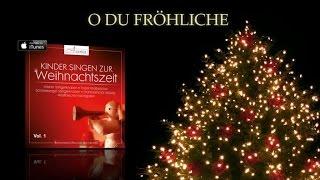 O du fröhliche - Kinderchor - Weihnachtslieder deutsch