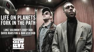 Life on Planets - Fork In The Path (David Marston & Dan Izco Dub)