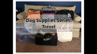 Dog Supplies Series 1: Travel