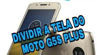 Dividir A Tela no Moto G5S Plus - Olha que Fácil Tutoriais