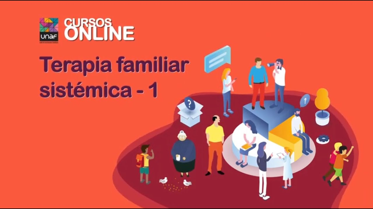 Curso de formación online: Terapia familiar sistémica. Nivel 1 (8ª Ed.)