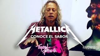 Metallica conoce el sabor Tropikal