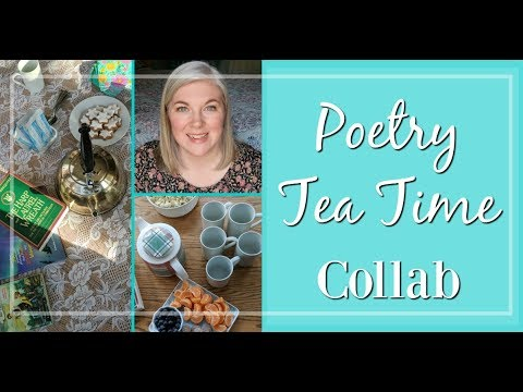 Poetry Tea Time || Collab