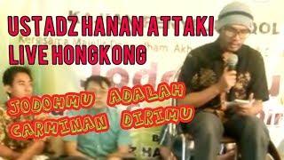 Ustadz hanan attaki //jodoh mu adalah carminan dirimu live in hongkong