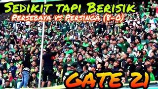 Sedikit tapi Berisik chant Bonek di Gate 21 dukung Persebaya vs Persinga di Stadion GBT