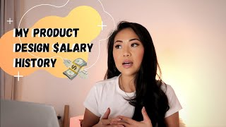 How much do Product Designers Make? | EXPOSING MY SALARY HISTORY