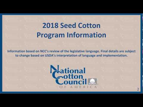 2018 Seed Cotton Information Webinar for High Plains/West Texas, Oklahoma, Kansas