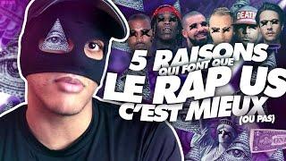 5 RAISONS QUI FONT QUE LE RAP US C