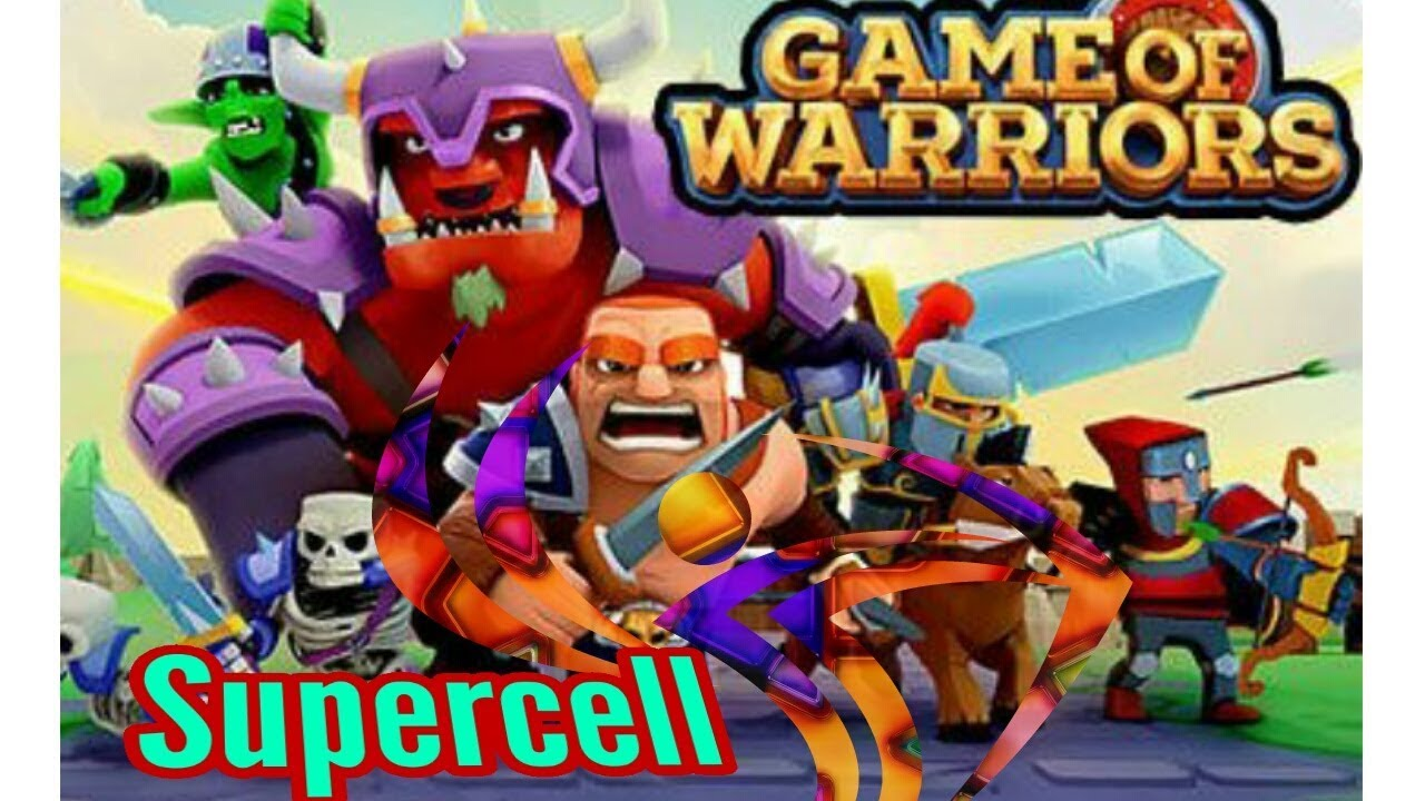 The Game Of Warriors New Game from Supercell 2018 review