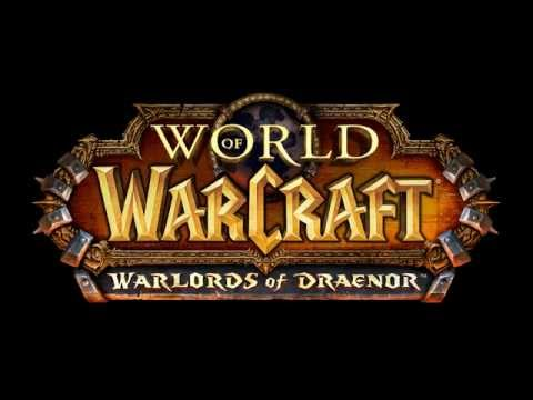WoW Warlords of Draenor Main Theme