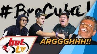 Bro Cuba : Cabaran JANGAN ketawa!