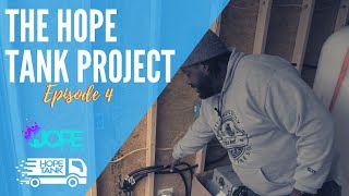 The Hope Tank Project Ep. 4