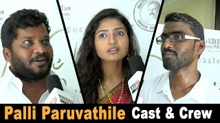 Palli Paruvathile Cast & Crew Shares Their Movie Experience | Palli Paruvathile Audio launch