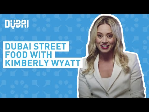 Kimberly Wyatt - Street Food in Dubai - Visit Dubai