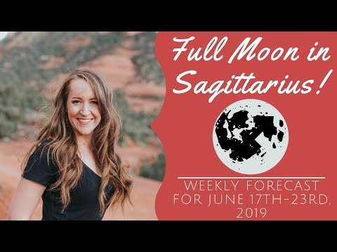 FULL MOON in SAGITTARIUS! Weekly Astrology Forecast for ALL 12 SIGNS!