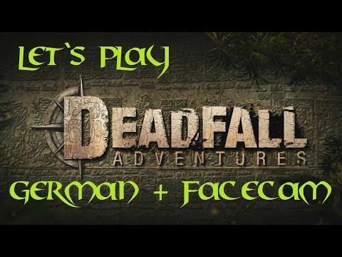 Deadfall Adventures #011- Fallen über Fallen und noch mehr Mumien / Let`s play  / Facecam / German /