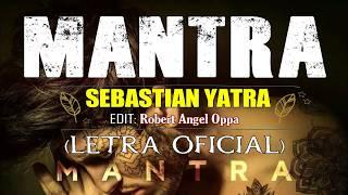 Sebastián Yatra - Mantra LETRA OFICIAL © 2018