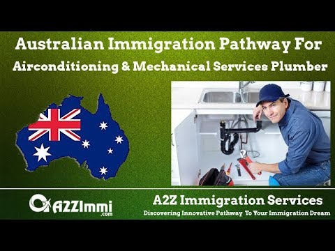 Australia Immigration  for Airconditioning & Mechanical Services Plumber (ANZSCO Code: 334112)