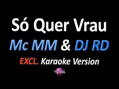 SÓ QUER VRAU / BELLA CIAO FUNK (Karaoke Version) - Mc MM & DJ RD