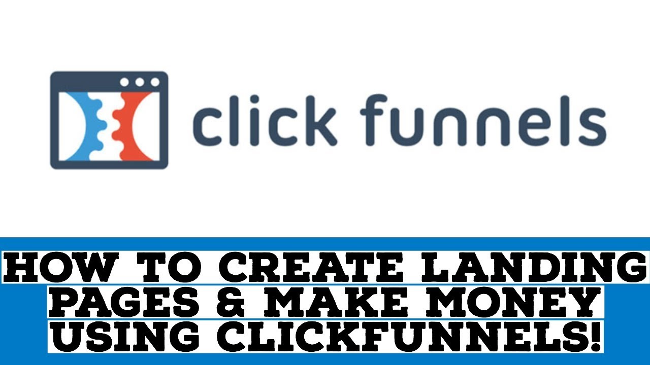 How To Create Landing Pages On ClickFunnels And Start Making Money With Affiiliate Marketing!