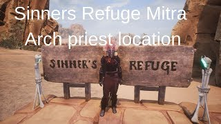 Conan exiles Sinners refuge Arch priest location