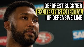 49ers DeForest Buckner excited about defensive line potential with Dee Ford